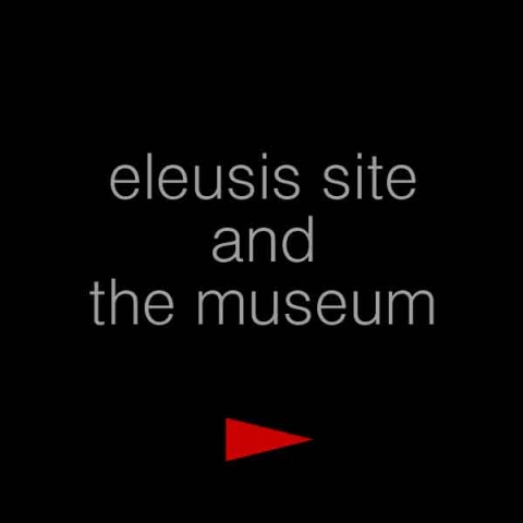 eleusis site and the museum